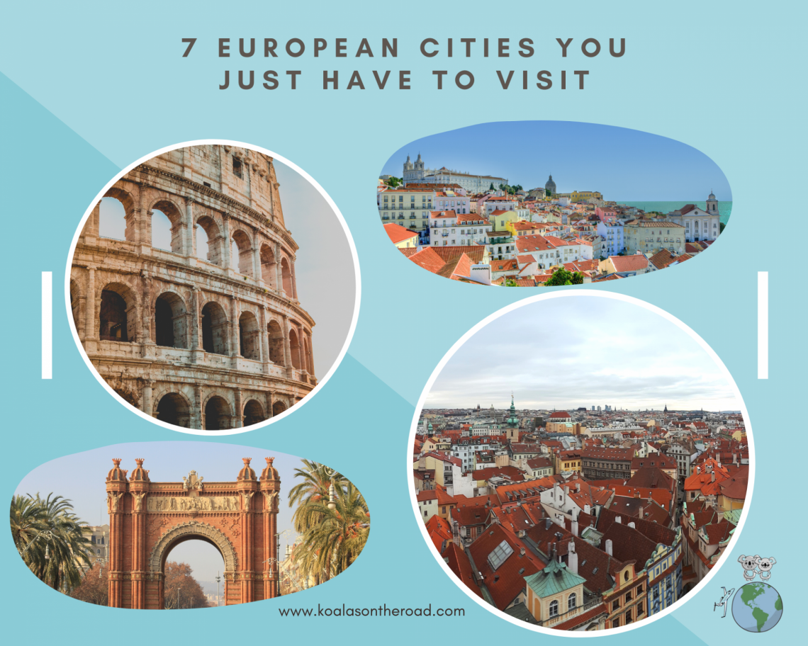 7 European Cities You Just Have to Visit