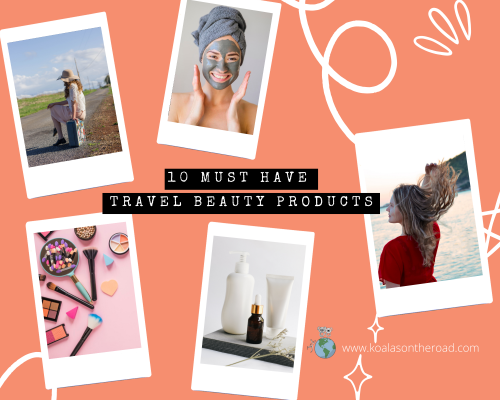 10 must have travel beauty products – koalas on the road