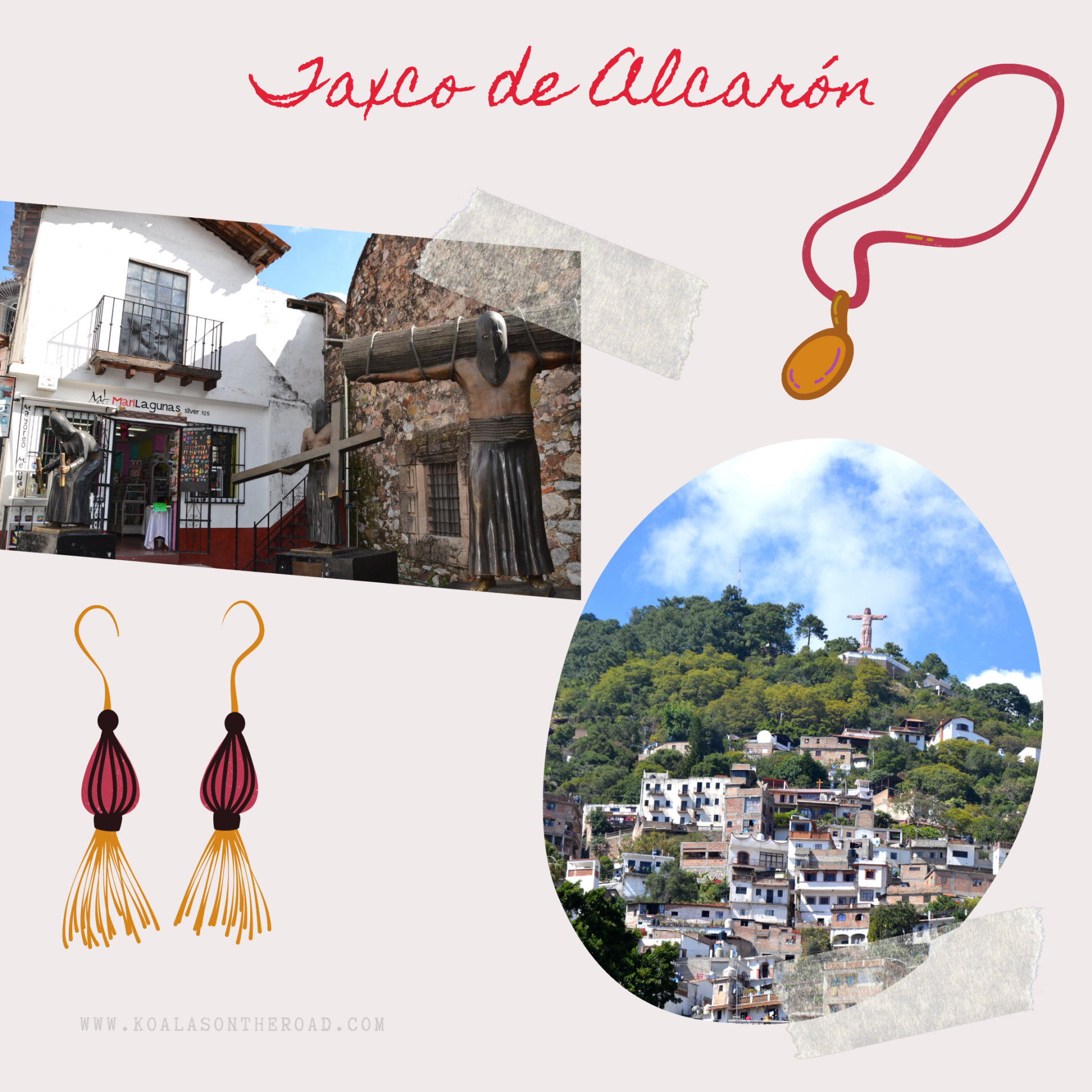 Discovering Mexico - what to visit in Puebla, Morelos and Guerrero states - koalas on the road - Taxco