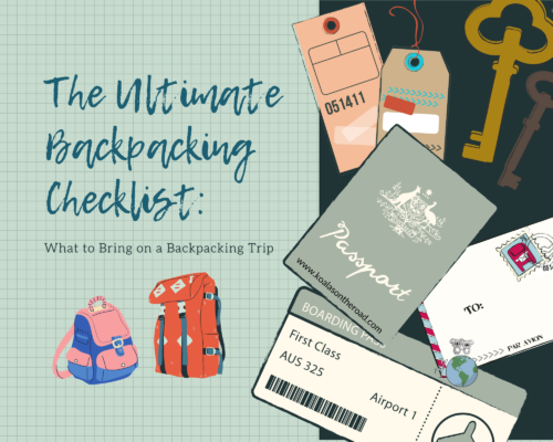 The Ultimate Backpacking Checkist_ What to Bring on a Backpacking Trip - koalas on the road
