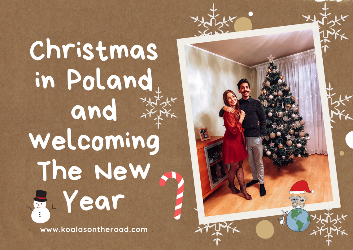Christmas in Poland and welcoming The New Year - koalasontheroad